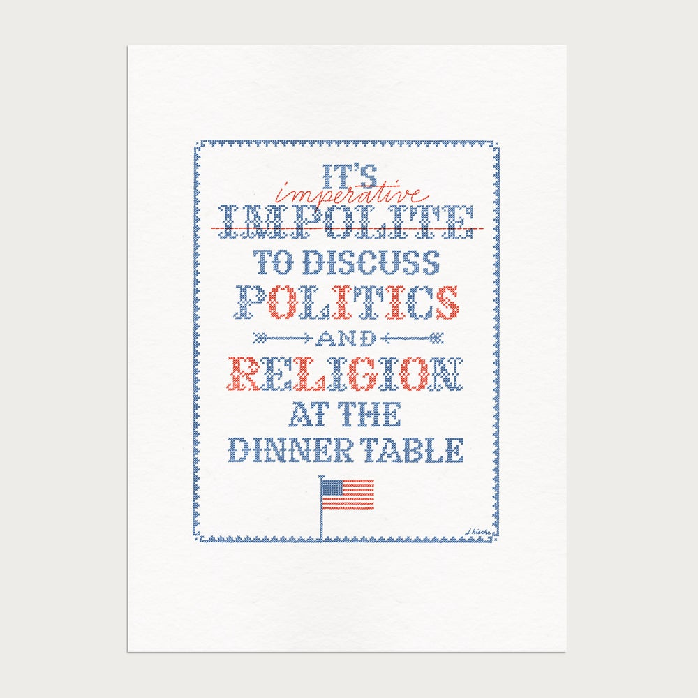 Image of Limited Edition Politics Print