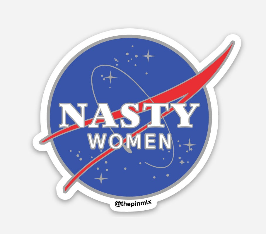 "Image of ""Nasty Women"" Sticker"