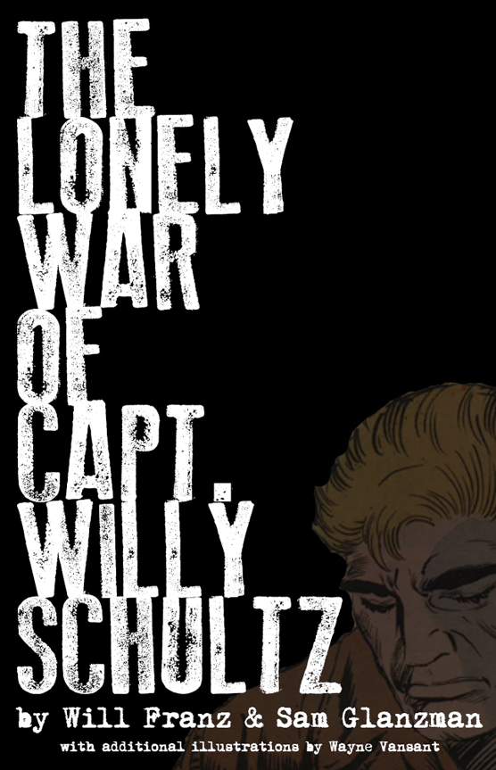 Image of THE LONELY WAR OF CAPT. WILLY SCHULTZ PDF collection