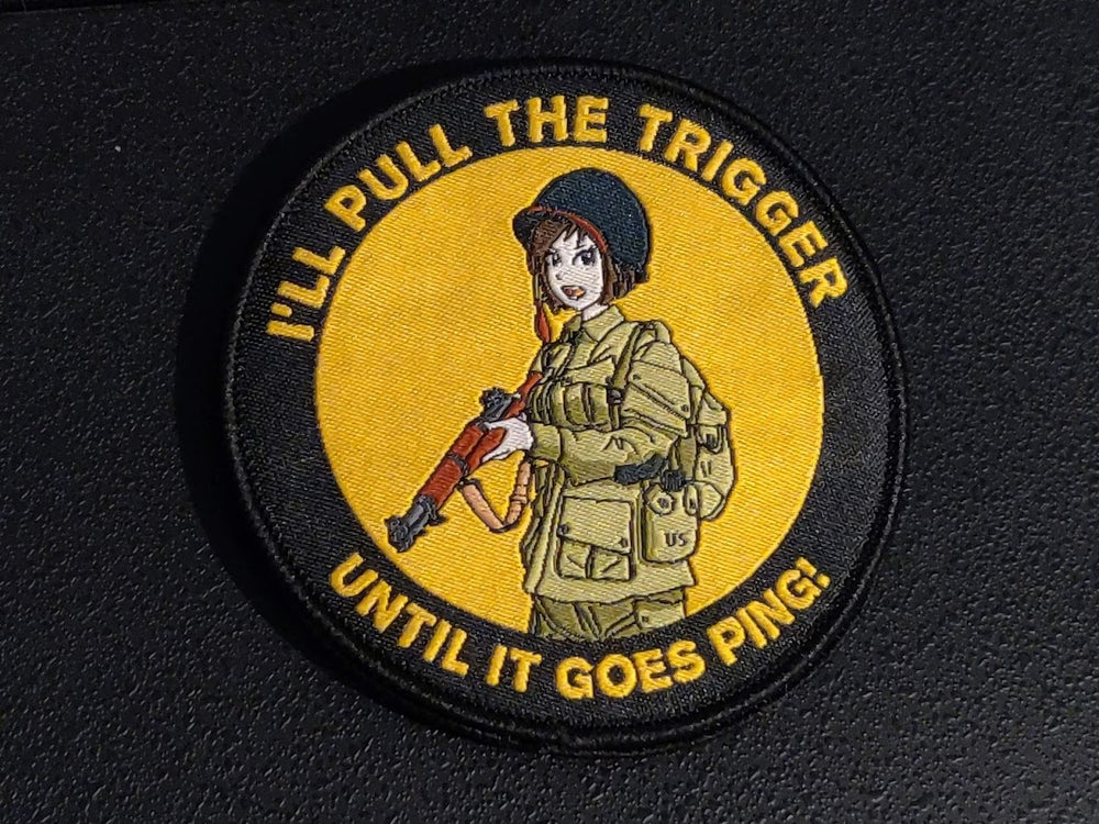 Image of I'll Pull the Trigger M1 Garand Patch