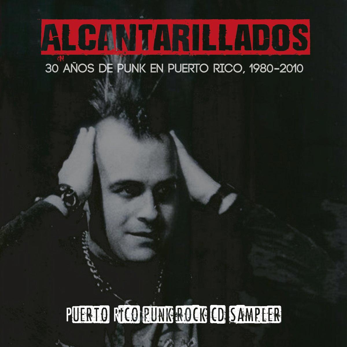 Image of Alcantarillados: 30 años de Punk en Puerto Rico (2nda Edición - Primer Aniversario)
