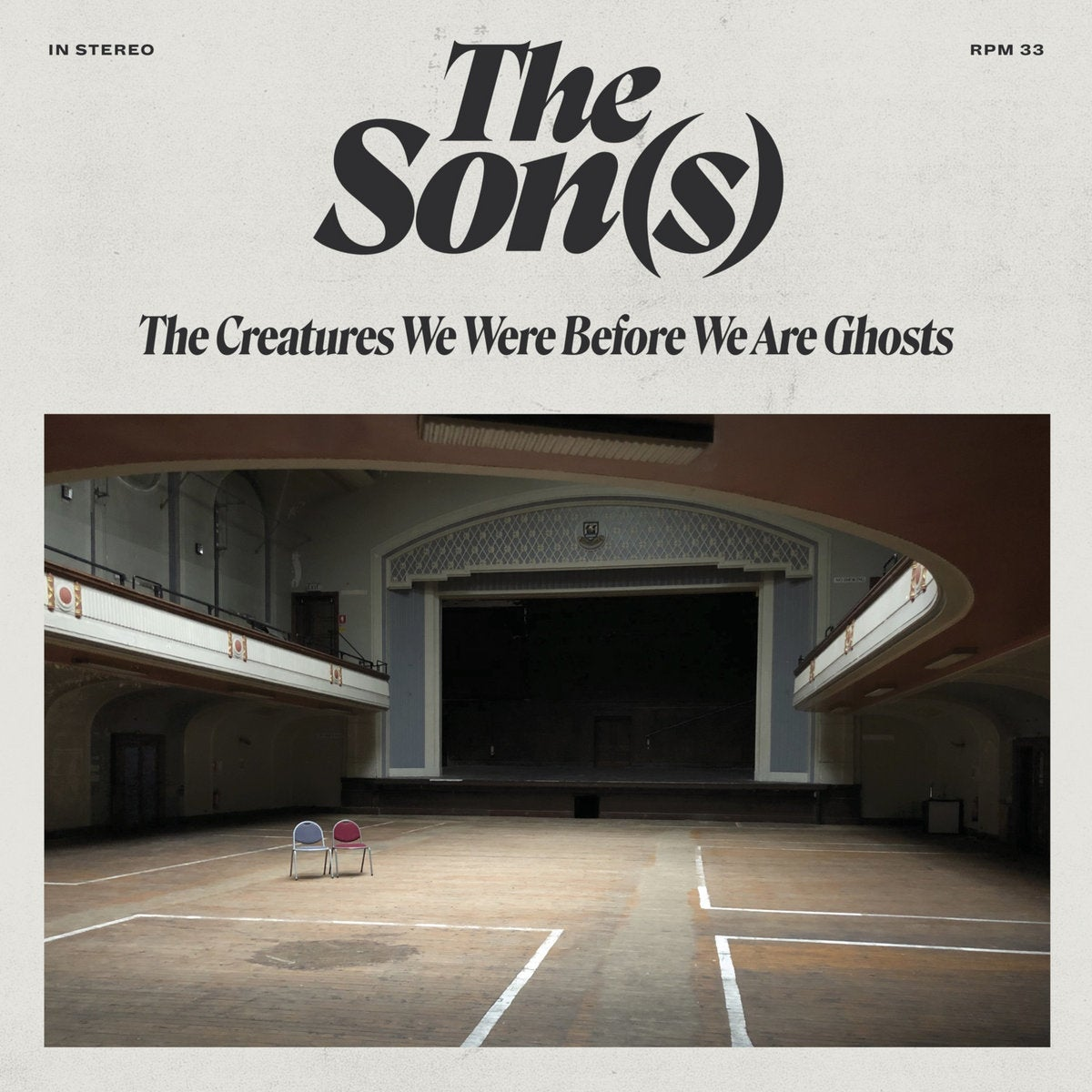 The Son(s) - The Creatures We Were Before We Are Ghosts