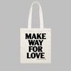 Make Way For Love Tote (Natural)