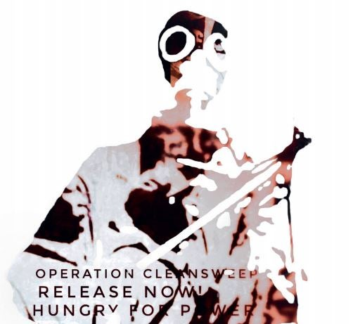 Image of Operation Cleansweep ‎– Release Now! Hungry For Power CD