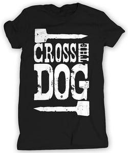 Image of Cross the Dog T-shirt