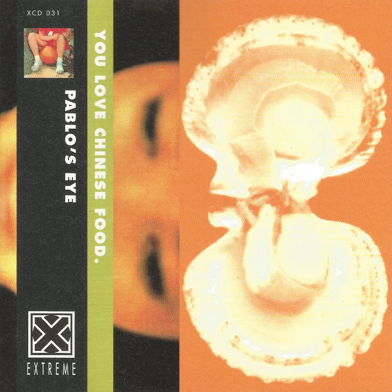 Image of Pablo's Eye – You Love Chinese Food CD