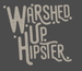 Image of Warshed Up Hipster