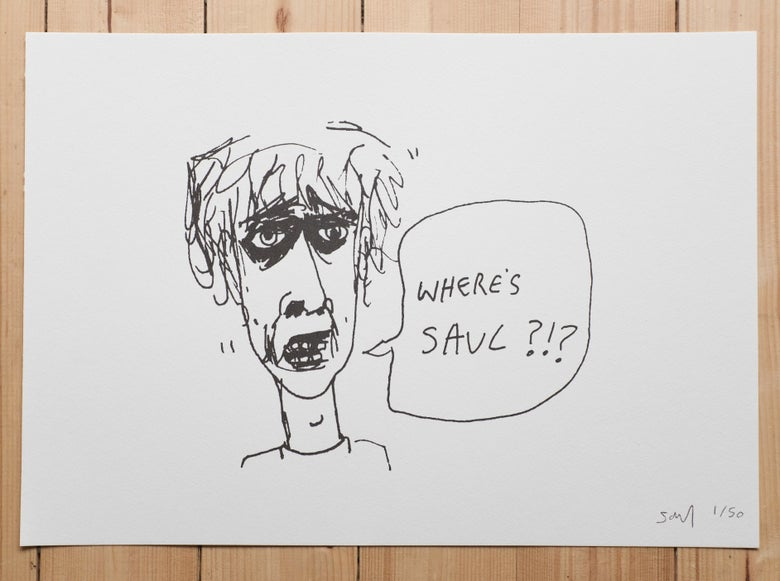 Image of Where's Saul?!? Limited Edition Screen Prints. Signed by the artist.