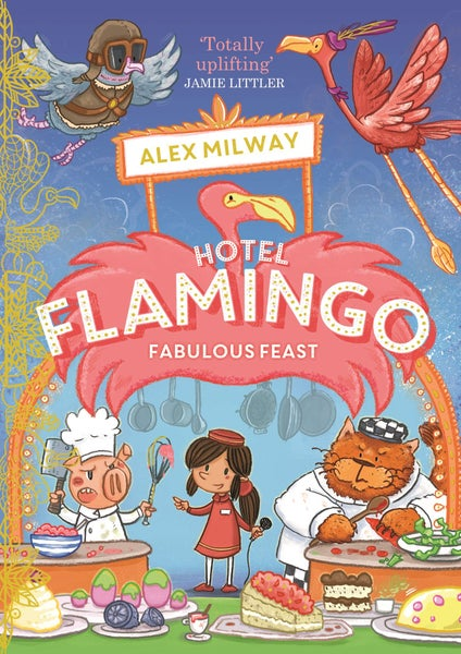 Image of Hotel Flamingo Fabulous Feast (Book 4) (signed)