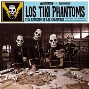 Image of LP. Los Tiki Phantoms : Y El Ejercito De Las Calaveras