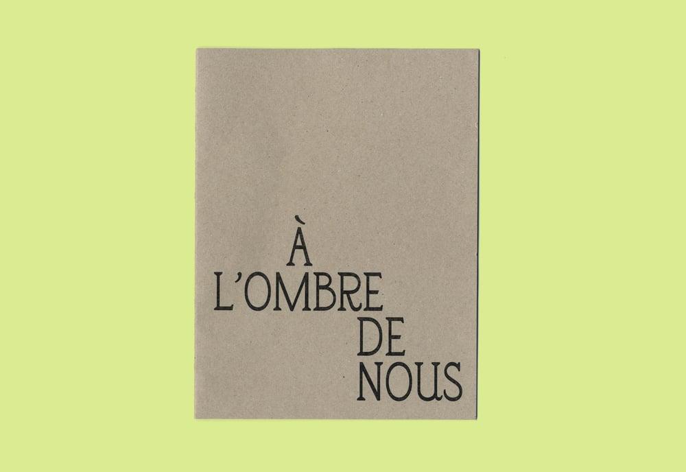 Image of À l'ombre de nous