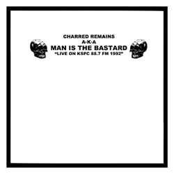"MAN IS THE BASTARD ""Live On KSPC 88.7 FM 1992"" LP"