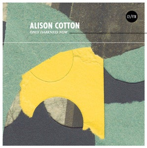 Image of Alison Cotton - Only Darkness Now (Heavy Black Vinyl) CARDINAL FUZZ