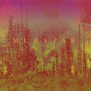 Image of Mugstar - GRAFT (BLACK Vinyl with full colour insert) CARDINAL FUZZ