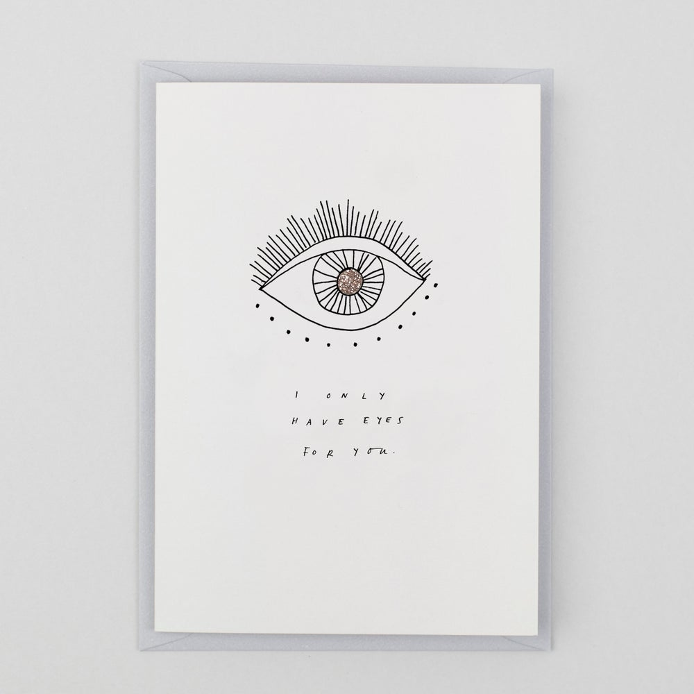Image of Only Have Eyes For You - Hand Finished Card