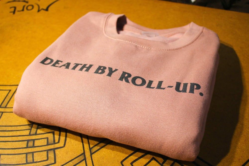 DEATH BY ROLL-UP CREW NECK DUSTY PINK (PRE-ORDER)
