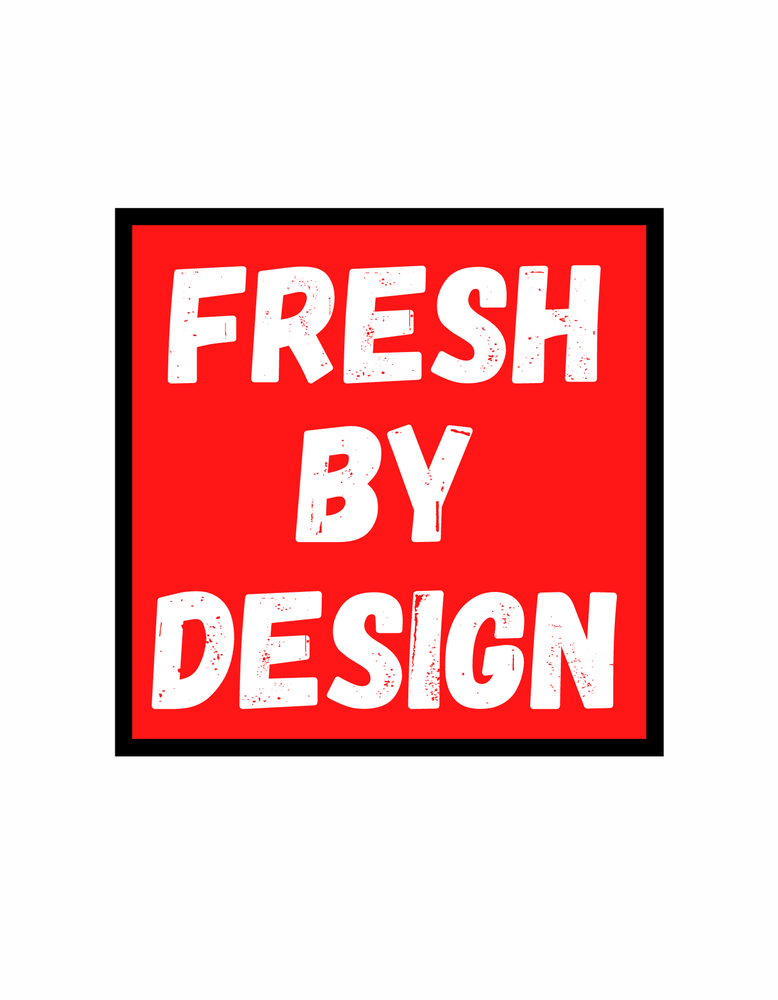 Image of Fresh By Design T-Shirt