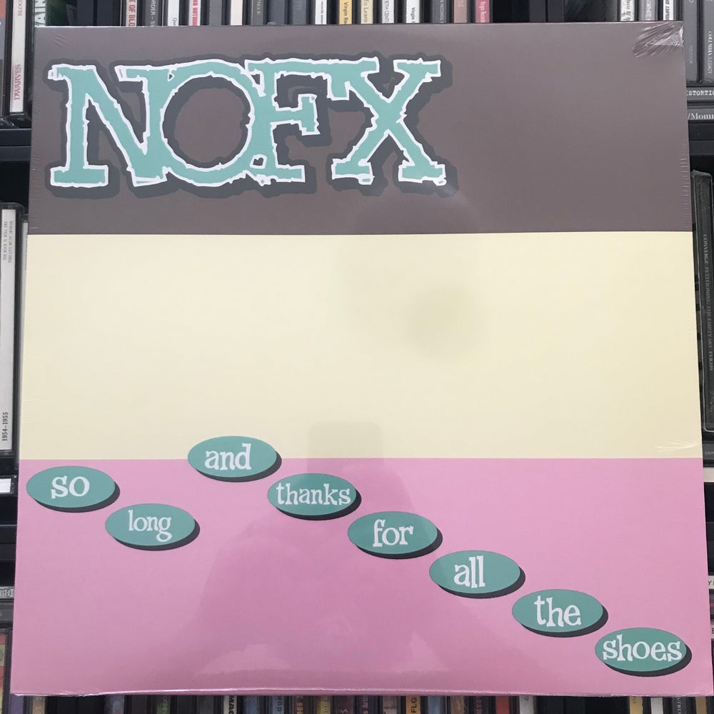 Image of NOFX - So Long And Thanks For All The Shoes Vinyl LP