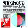 "AGRABATTI ""Beyond The Sun"" DARK NEBULA VINYL EDITION"