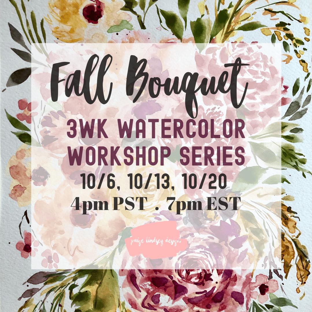 Image of 3 Week Watercolor Workshop Series - Fall Bouquet