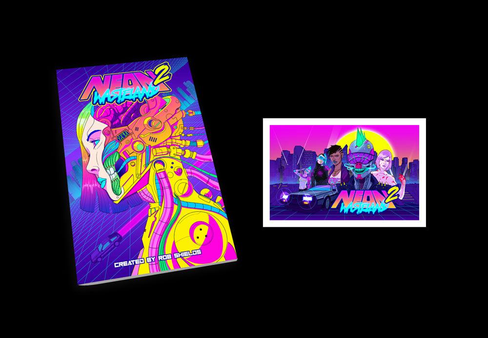 Image of PRE-ORDER - Neon Wasteland Volume #2 w/Bonus Print