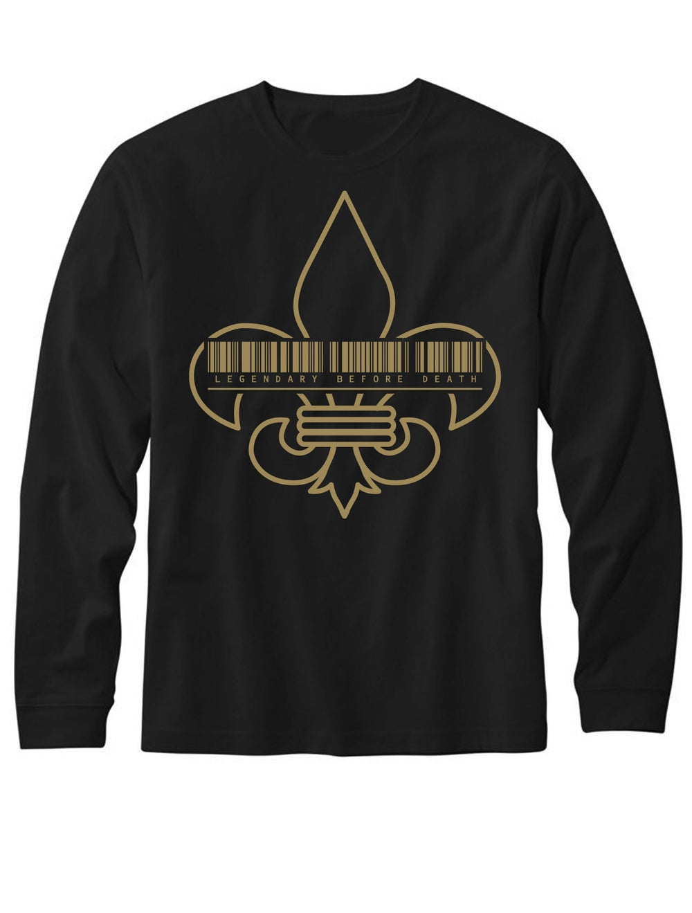 Image of Legendary Before Death (Long Sleeve)