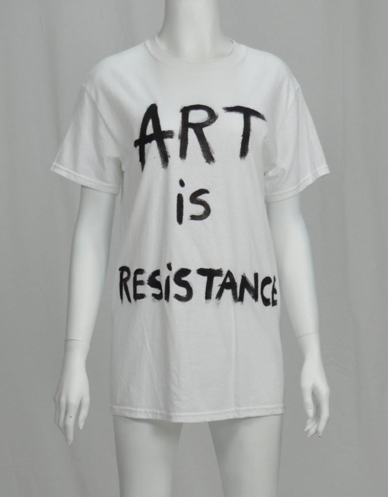 Image of ART IS RESISTANCE BY NACO-PARIS SLOGAN CLASSIC T-SHIRT