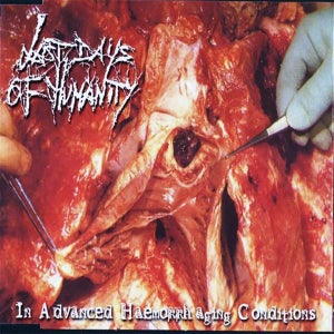 """Image of Last Days Of Humanity """"In Advanced Haemorrhaging Conditions"""" Digipak CD"""