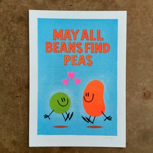 Image of May All Beans Find Peas - Risograph Print