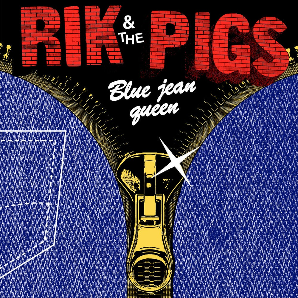 Rik and the Pigs - Blue Jean Queen 7""