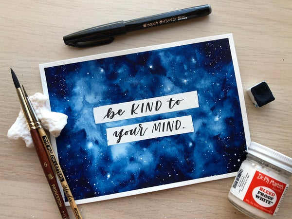 Image of Be Kind To Your Mind Galaxy