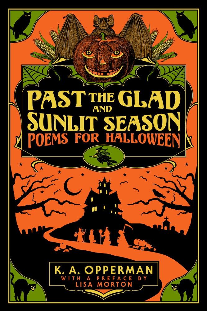 Image of Past the Glad and Sunlit Season: Poems for Halloween