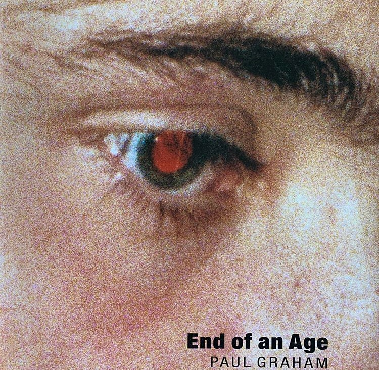 Image of (Paul Graham) (ポール・グラハム)(End of an Age)