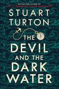 Image of Stuart Turton -- <em>The Devil and the Dark Water</em> -- SIGNED -- Inky Phoenix Book Club