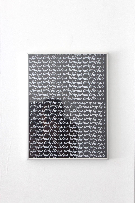 """pray for me"" 11 1/2in x 15in framed silkscreen print"
