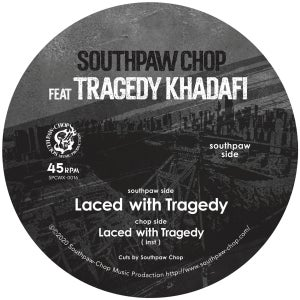 """Image of SOUTHPAW CHOP Featuring Tragedy Khadafi """"Laced With Tragedy"""" 7"""" JAPAN IMPORT"""