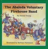 PB - The Abaleda Voluntary Firehouse Band (by Dianne Young)