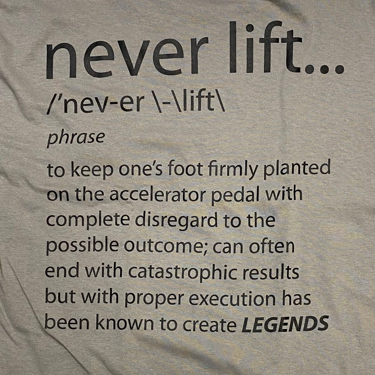 Image of Never Lift Tee