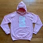 Image of Unisex Shut Up And Train Hoodie - soft Pink/White