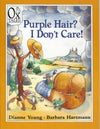 PB - Purple Hair? I Don't Care! (by Dianne Young)