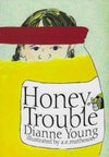 ECB - Honey Trouble (by Dianne Young)