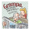 PB - Grampa, Will You Tell Me a Story? (by Dianne Young)