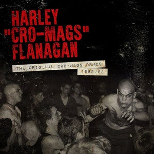 "Image of HARLEY ""CRO-MAGS"" FLANAGAN - ""The Original Cro-Mags Demos - 1982/83"" 12"" EP"