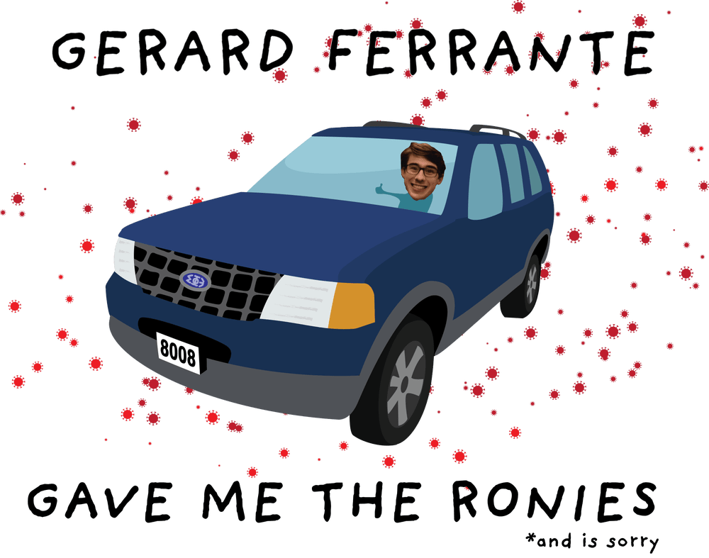 Image of Gerard Ferrante Gave Me The Ronies