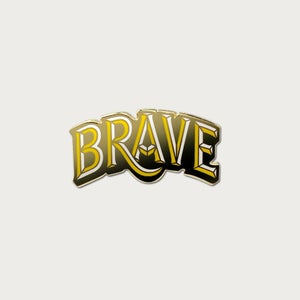 Image of Brave Pin