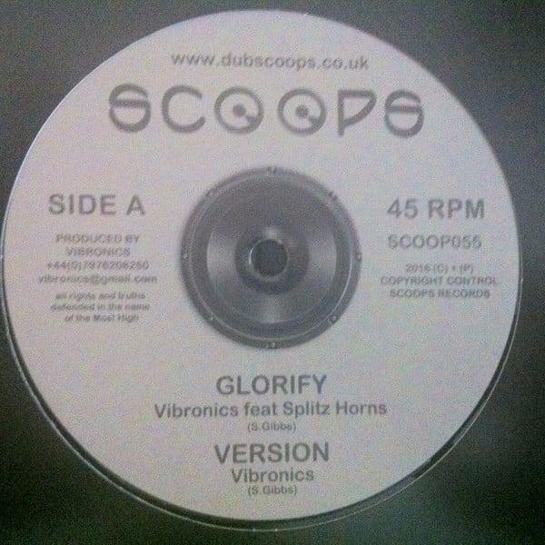 Vibronics Feat Splitz Horns / Saralène – Glorify / Judgement Day