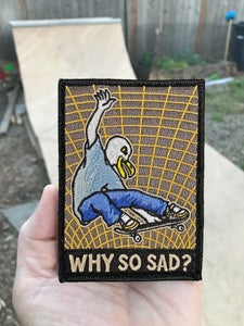 Image of The Why So Sad? Embroidered Patch for 2020