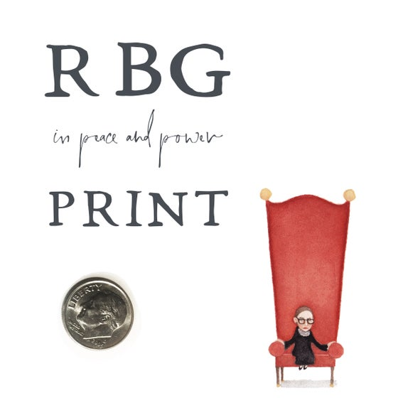 Image of RBG, in peace and power Print