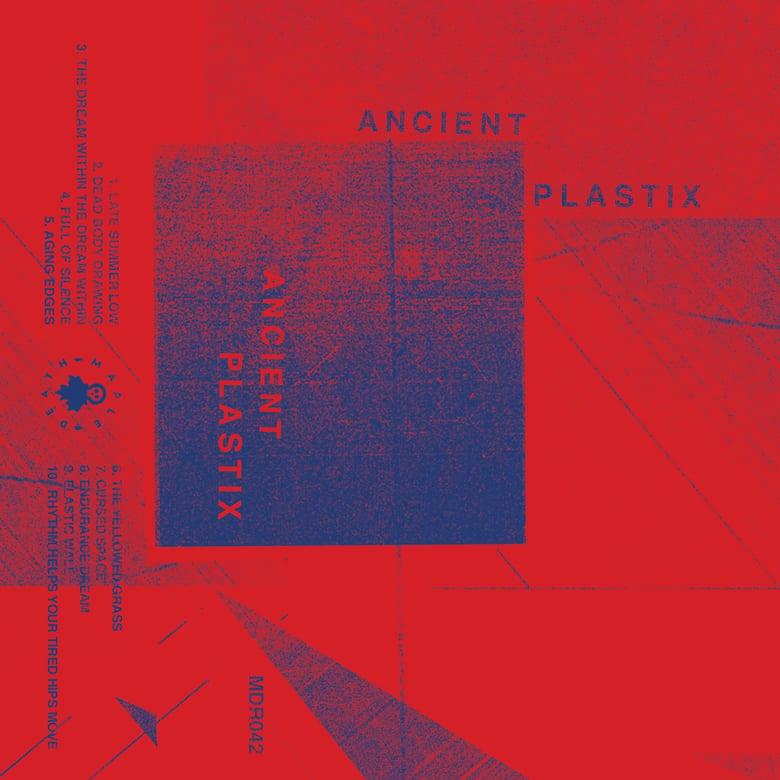 Image of Ancient Plastix - S/T CS (MDR042)