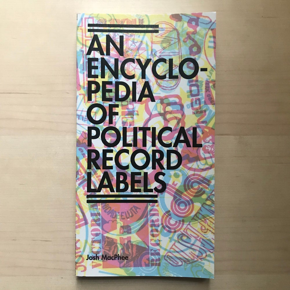 Image of An Encyclopedia Of Political Record Labels (Book)
